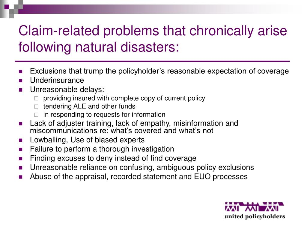 Claim-related problems that chronically arise following natural disasters: