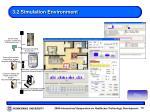 3 2 simulation environment