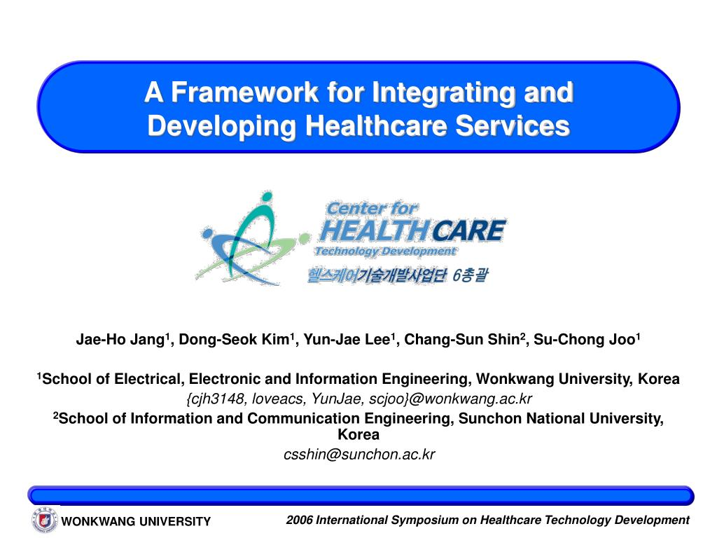 a framework for integrating and developing healthcare services l.