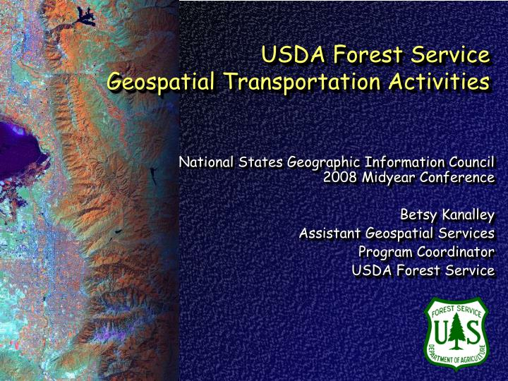 usda forest service geospatial transportation activities n.