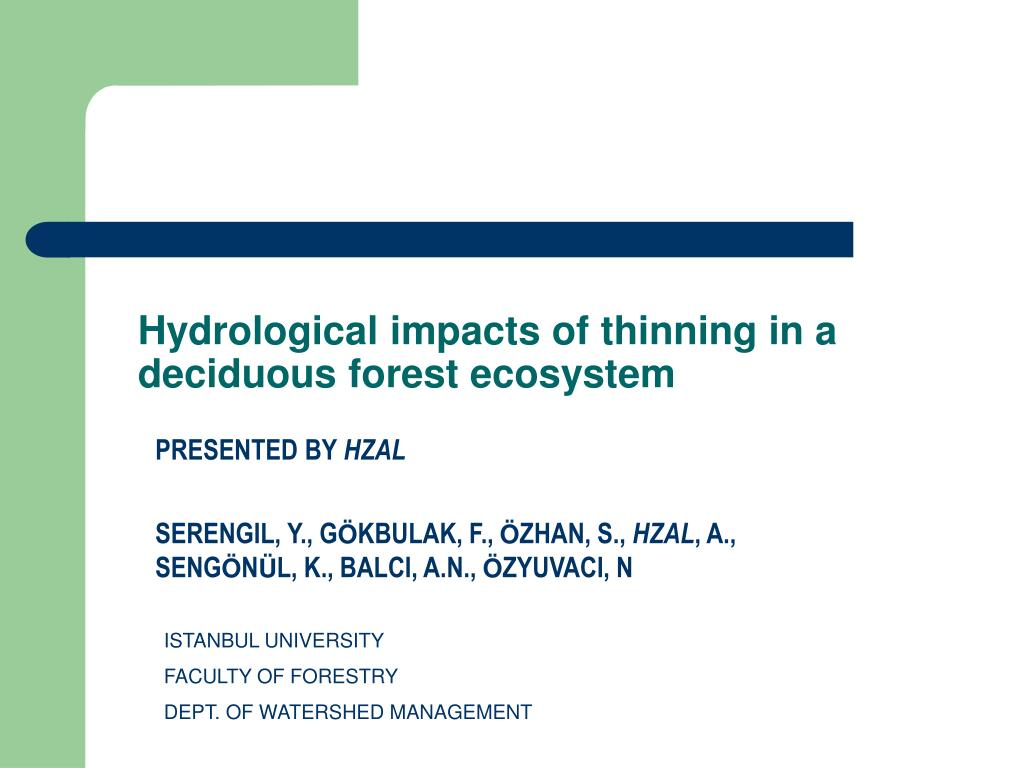 hydrological impacts of thinning in a deciduous forest ecosystem l.