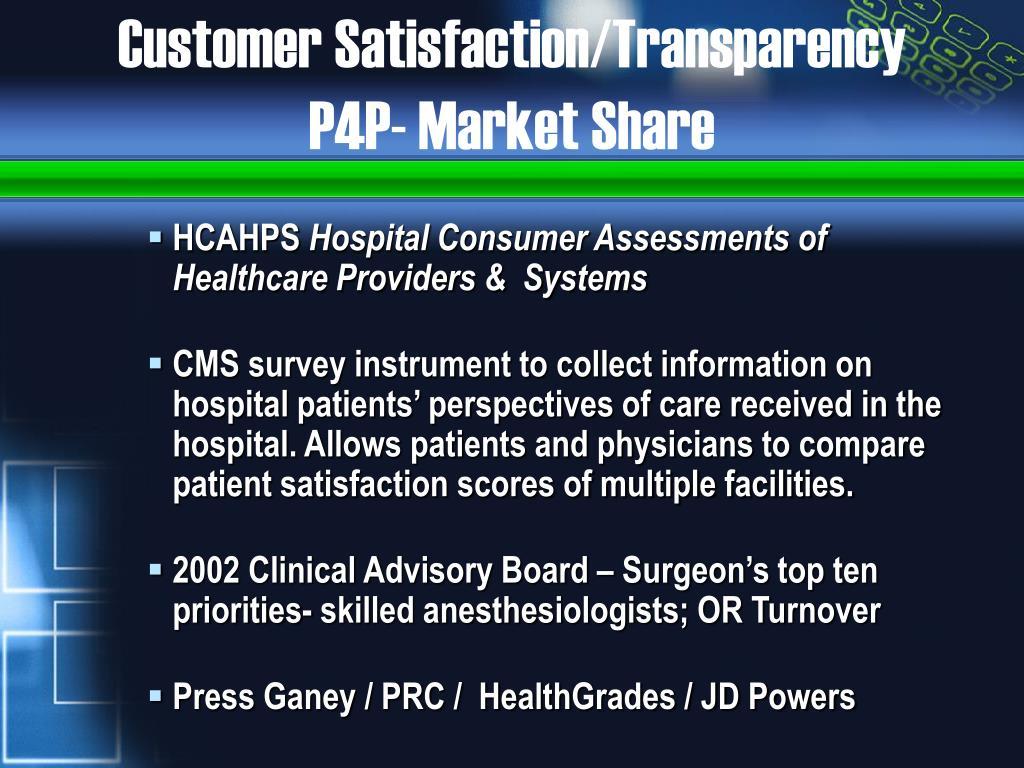Customer Satisfaction/Transparency