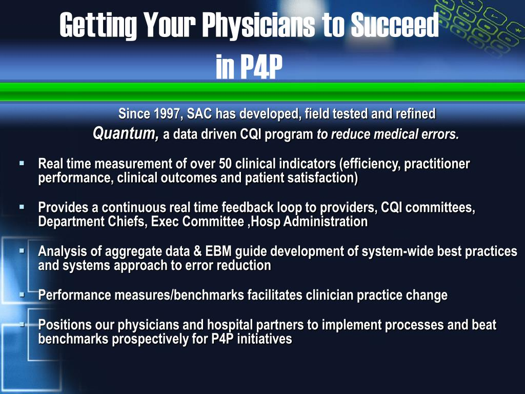 Getting Your Physicians to Succeed in P4P
