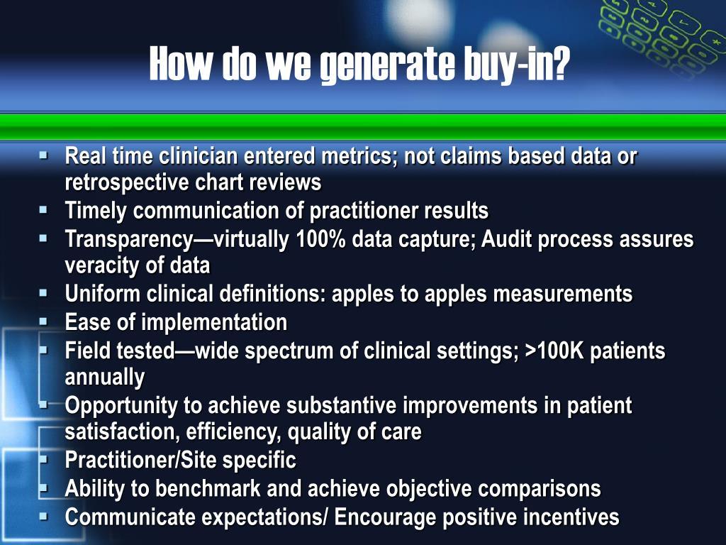 How do we generate buy-in?