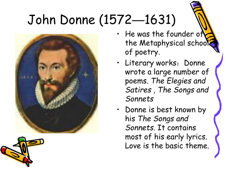 john donne s life and satires an John donne's standing as a great english poet, and one of the greatest writers of english prose, is now assured however, it has been confirmed only in the early 20th century.