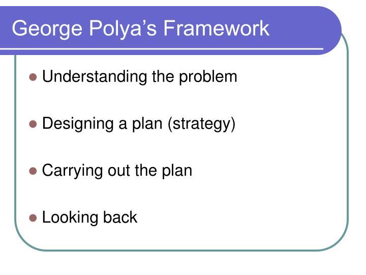 George polya s framework