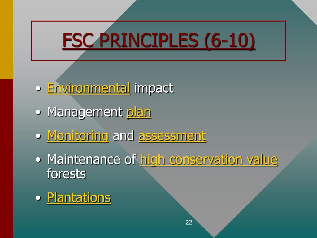 FSC PRINCIPLES (6-10)