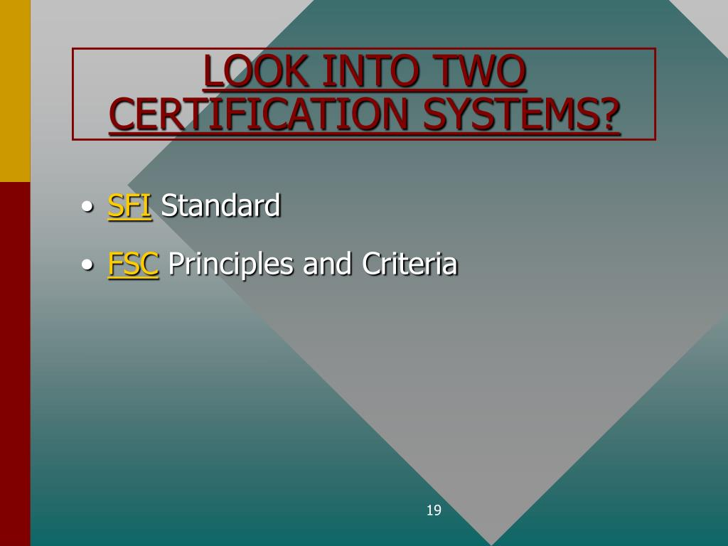 LOOK INTO TWO CERTIFICATION SYSTEMS?