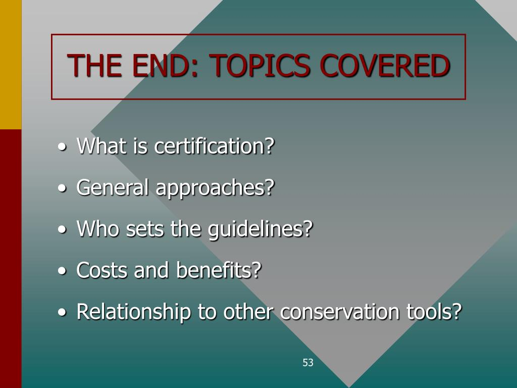 THE END: TOPICS COVERED