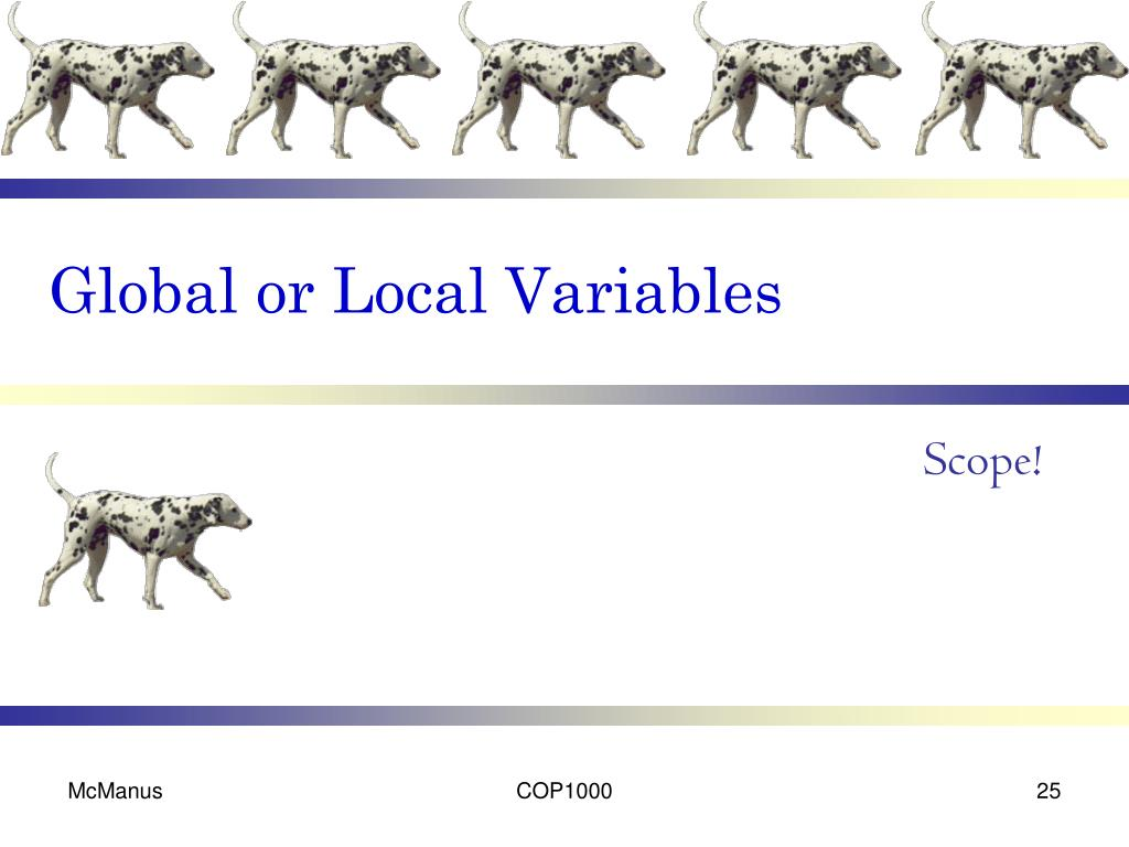 Global or Local Variables