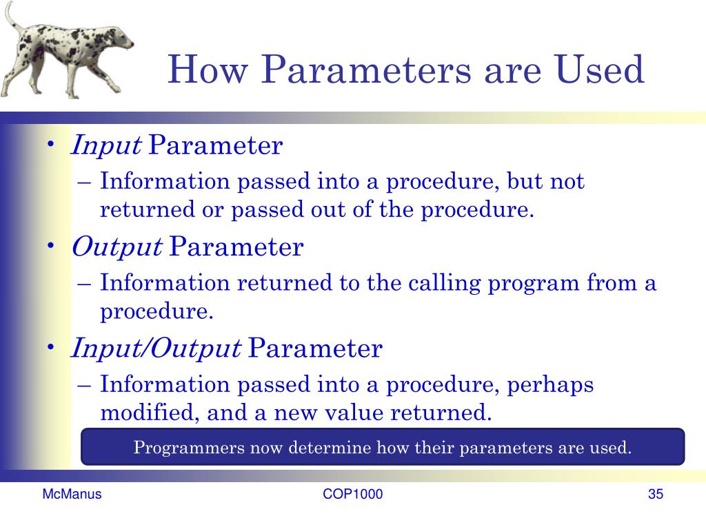 How Parameters are Used