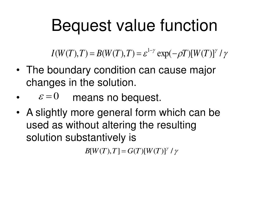 Bequest value function