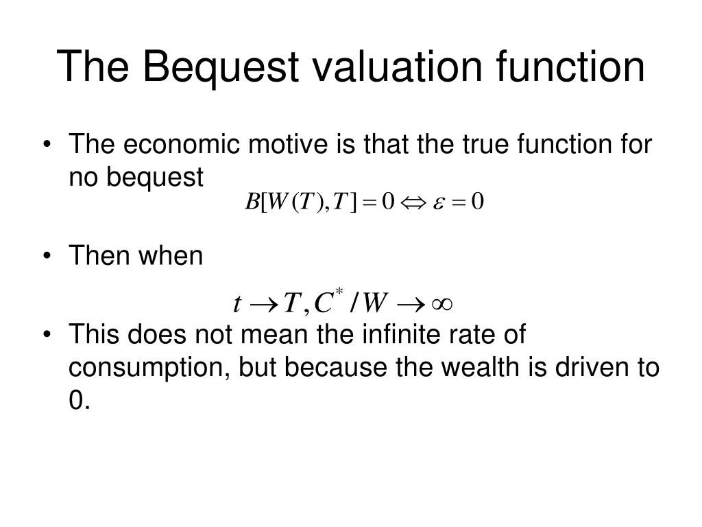 The Bequest valuation function