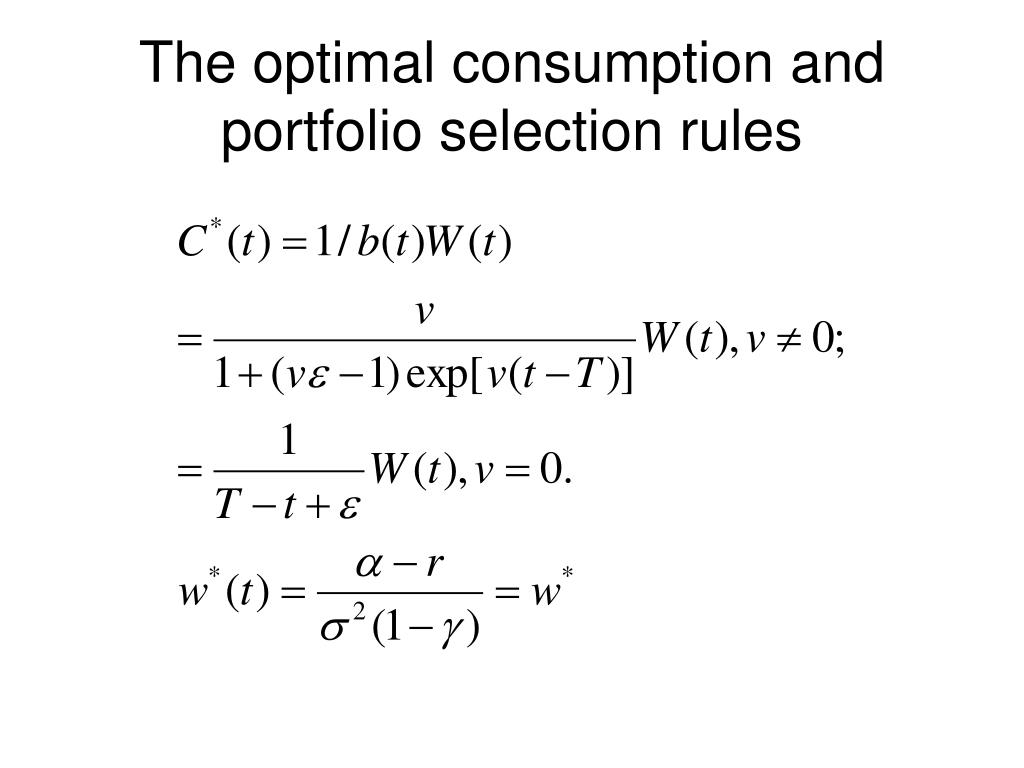 The optimal consumption and portfolio selection rules