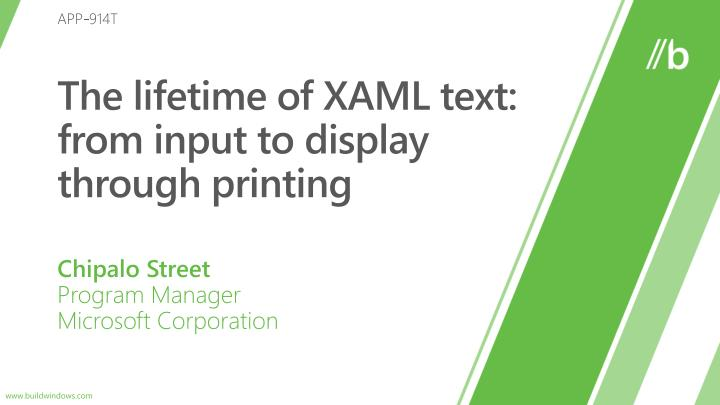The lifetime of xaml text from input to display through printing