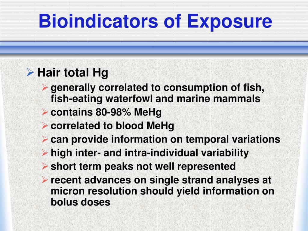 Bioindicators of Exposure