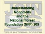understanding nonprofits and the national forest foundation nff 205