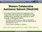 western collaborative assistance network westcan