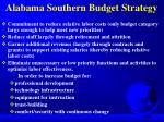 alabama southern budget strategy