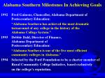 alabama southern milestones in achieving goals