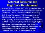 external resources for high tech development
