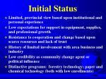 initial status