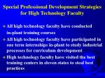 special professional development strategies for high technology faculty