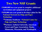 two new nsf grants