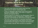 cypress bend as the first site continued