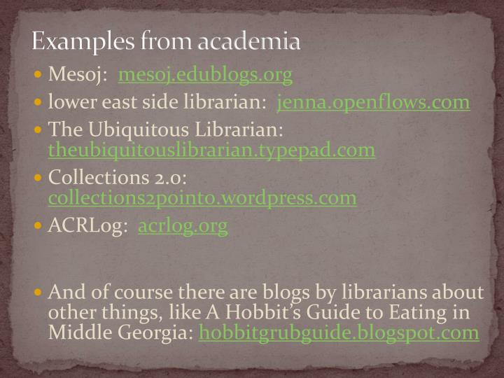 Examples from academia