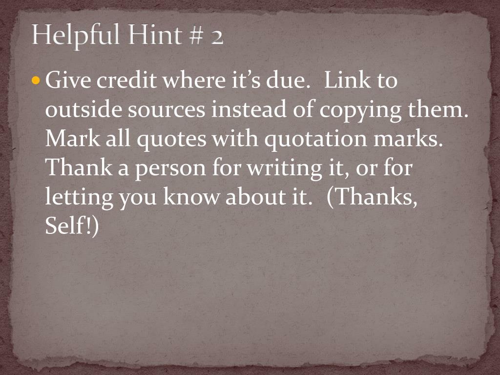 Helpful Hint # 2