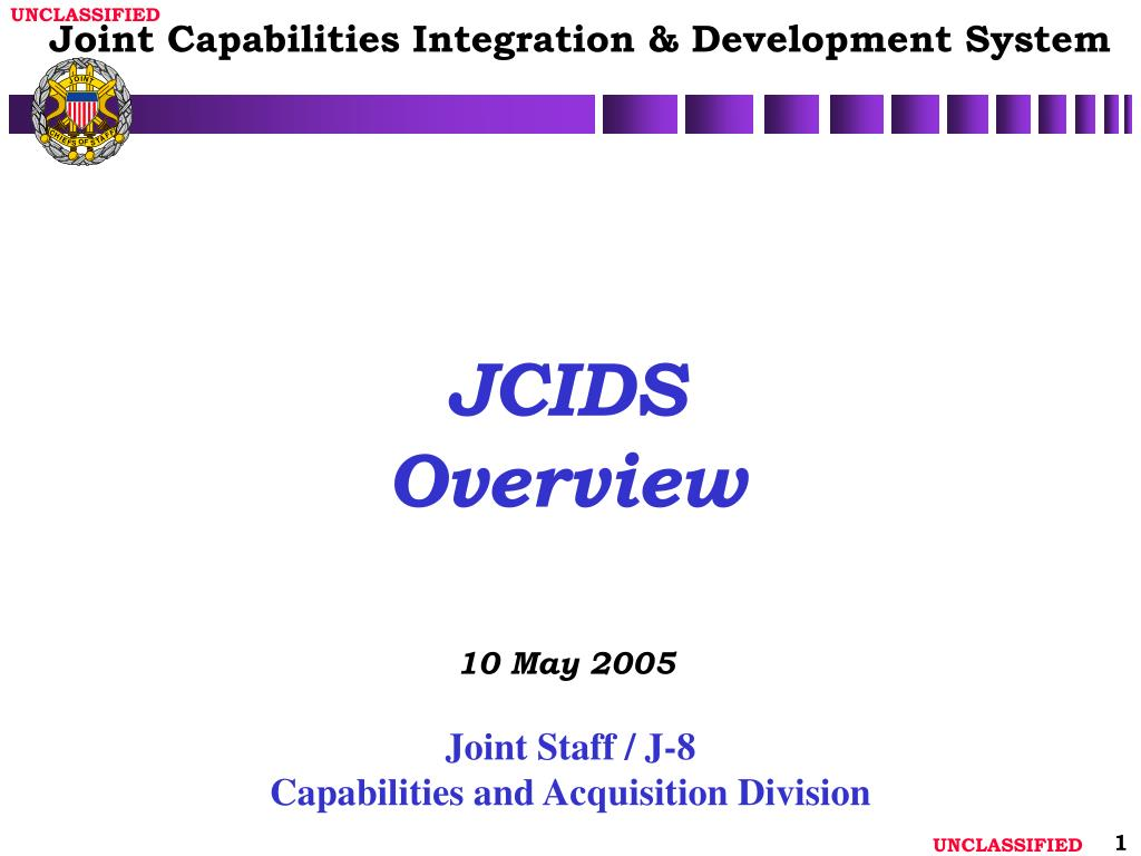 jcids overview 10 may 2005 l.