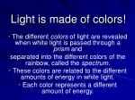 light is made of colors