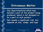 extraneous matter