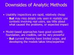 downsides of analytic methods