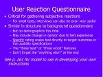 user reaction questionnaire