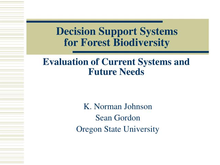 Decision support systems for forest biodiversity