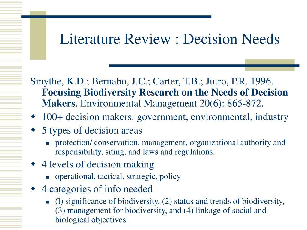 Literature Review : Decision Needs