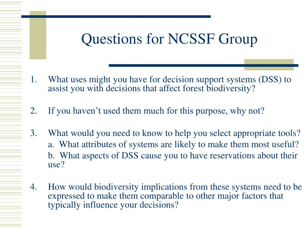 Questions for NCSSF Group