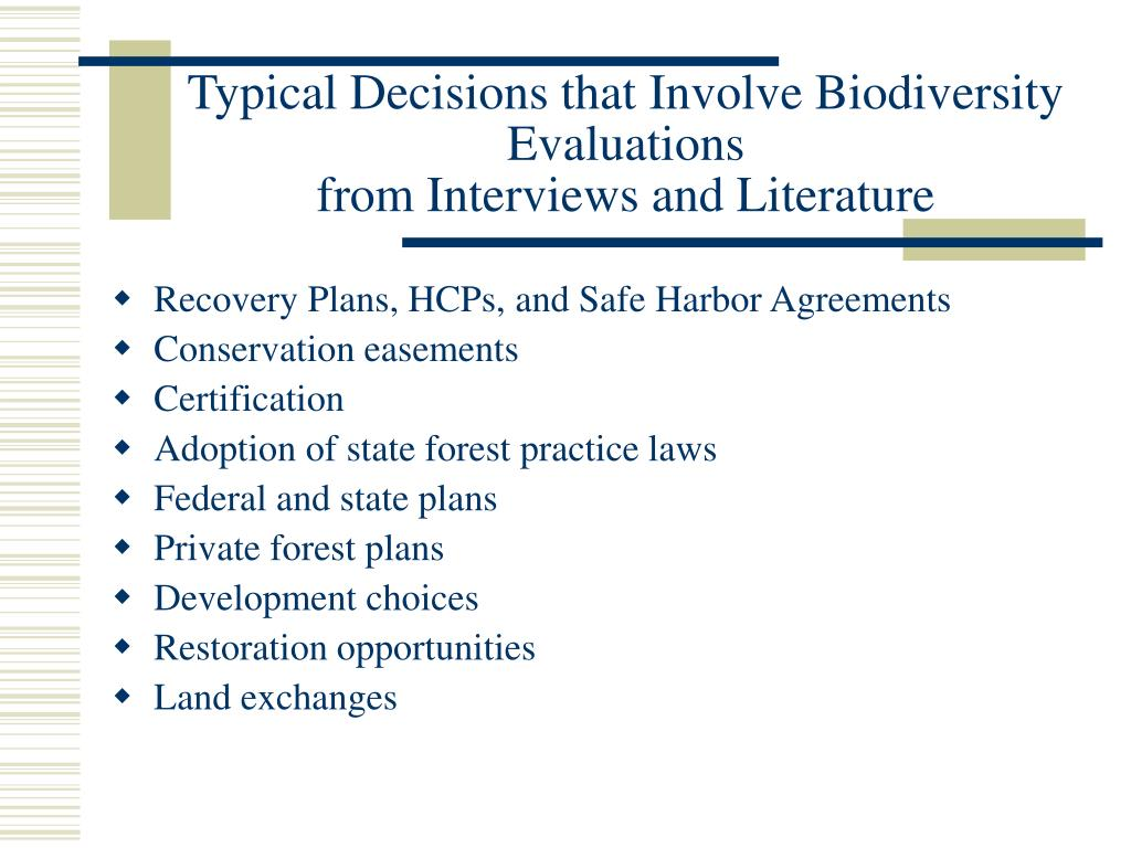 Typical Decisions that Involve Biodiversity Evaluations