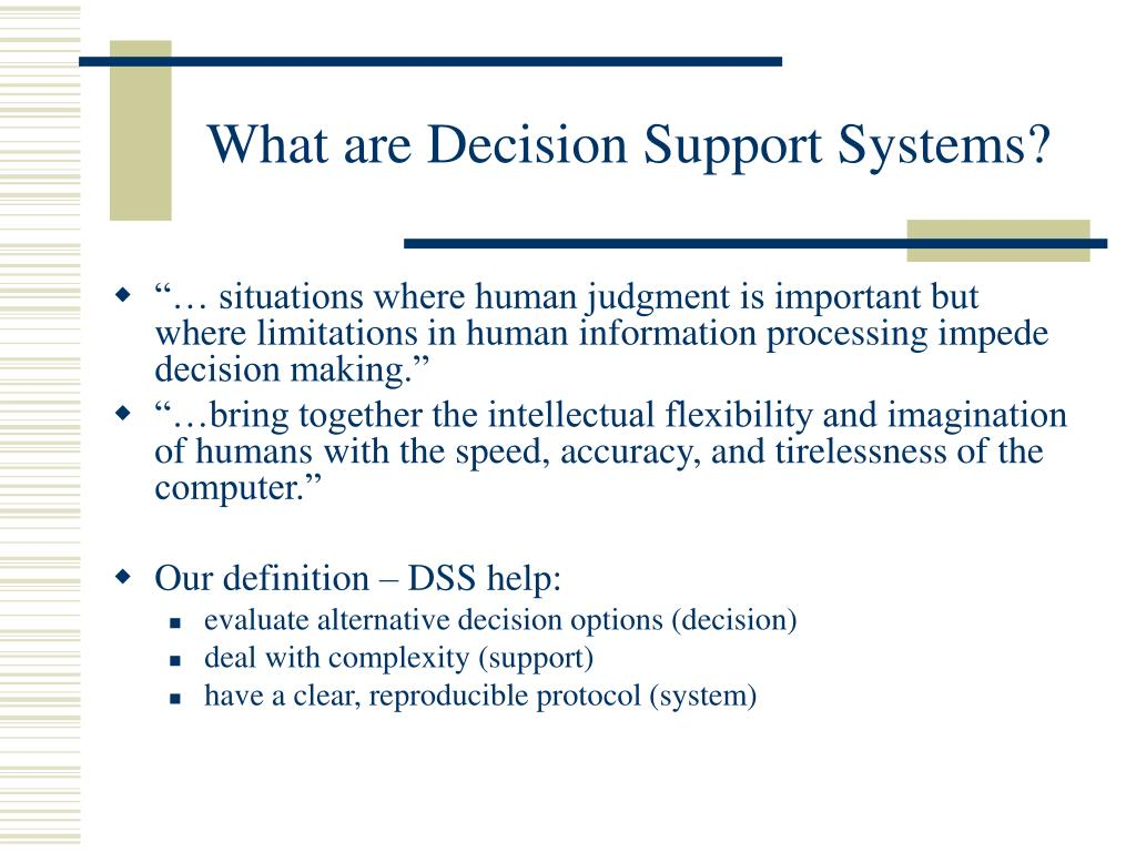 What are Decision Support Systems?