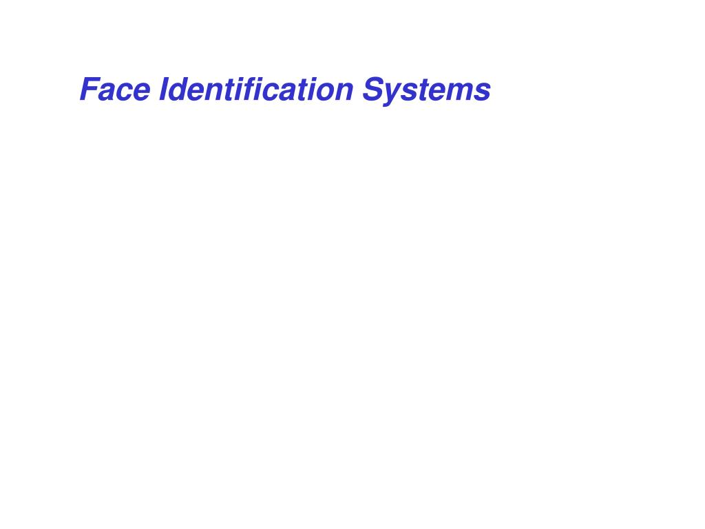 Face Identification Systems