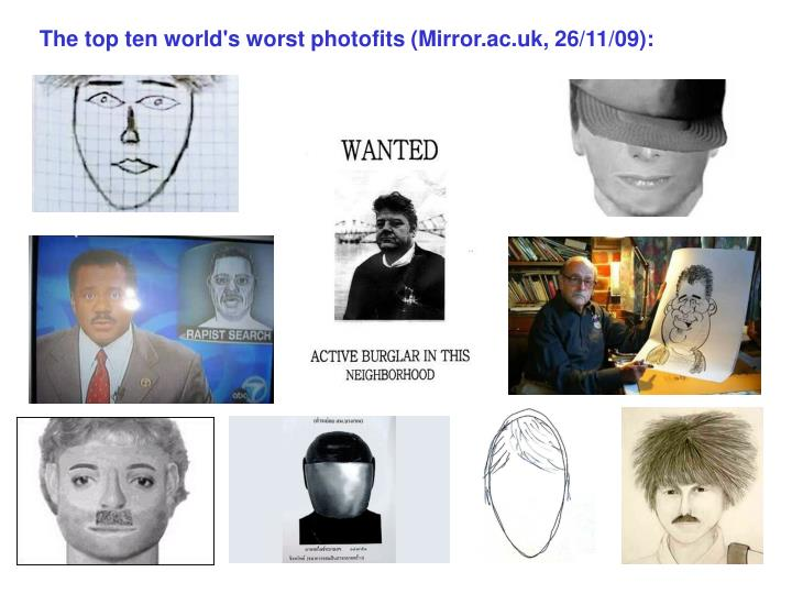 The top ten world's worst photofits (Mirror.ac.uk, 26/11/09):