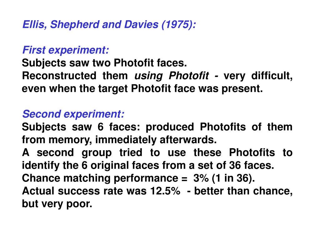 Ellis, Shepherd and Davies (1975):