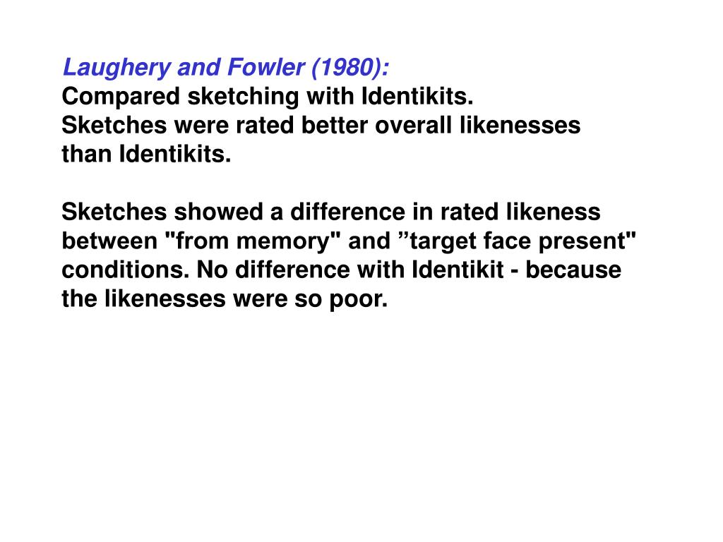 Laughery and Fowler (1980):