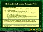 nationalism influences domestic policy6