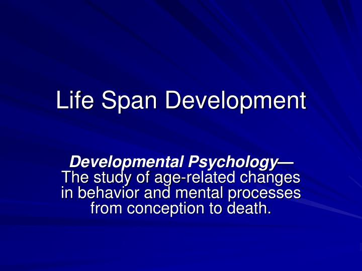 life span development n.