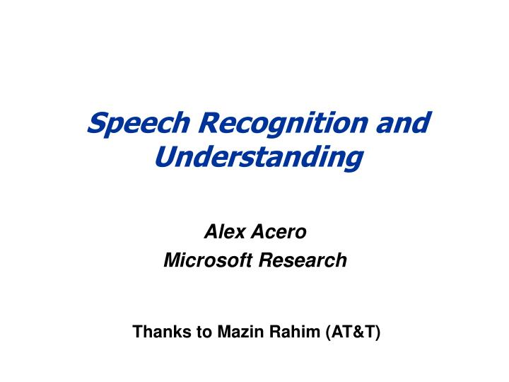 speech recognition and understanding n.