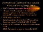 international collaboration to develop nuclear fusion energy iter