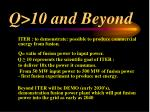 q 10 and beyond